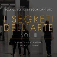 SCARICA L'EBOOK GRATUITO I segreti dell'arte Vol III - art rights blockchain art passport